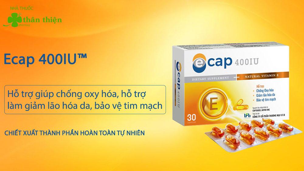 Sản phẩm Ecap 400IU có bán chính hãng tại Nhà Thuốc Thân Thiện