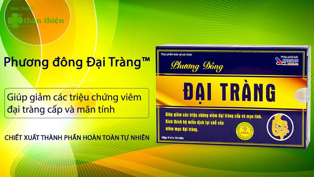 Phương Đông Đại Tràng có bán chính hãng tại Nhà Thuốc Thân Thiện