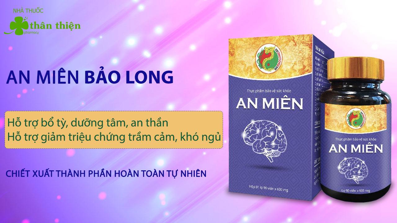 Sản phẩm An Miên của Bảo Long được nhà thuốc Thân Thiện phân phối chính hãng online và offline