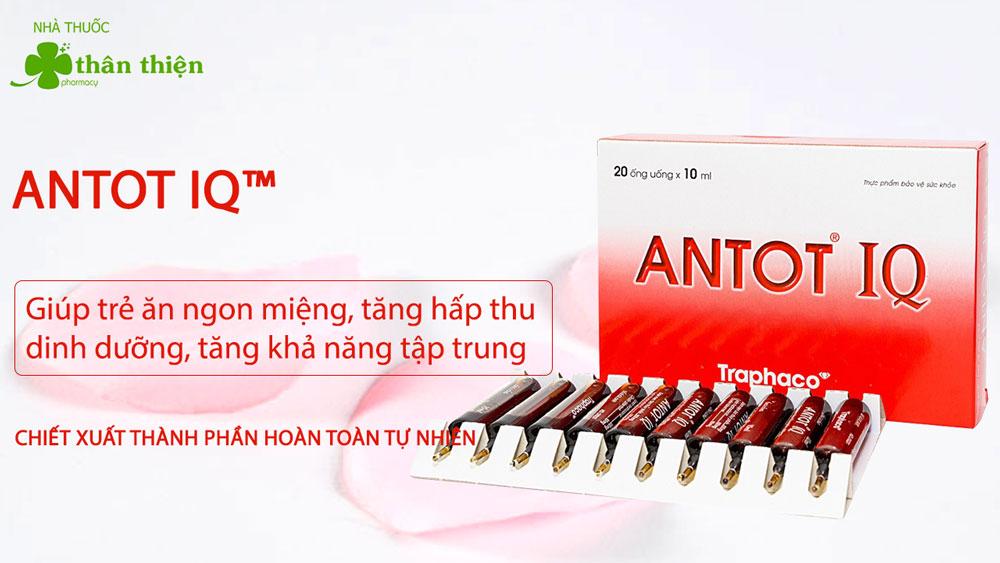 ANTOT IQ chính hãng có bán tại các nhà thuốc trên toàn quốc
