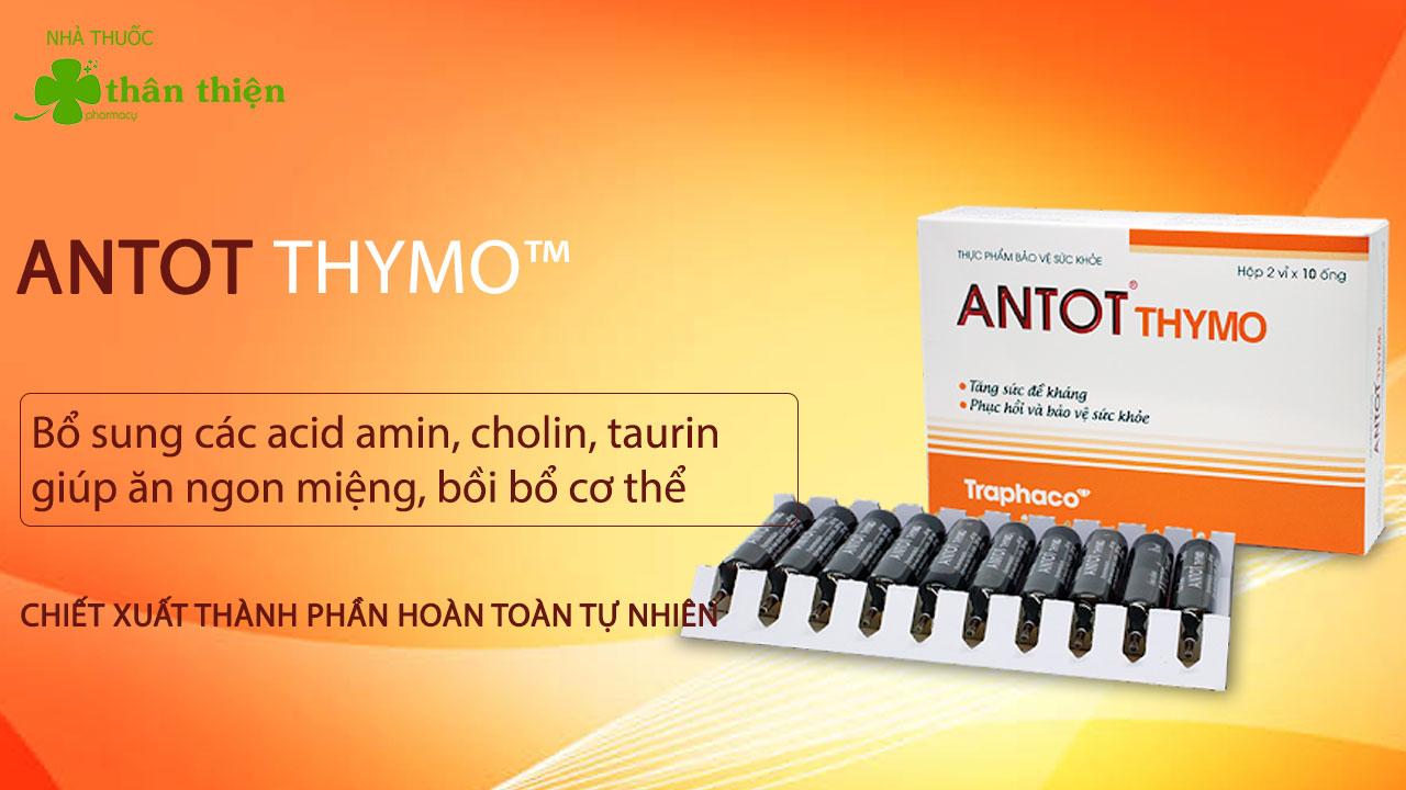 Sản phẩm Antot Thymo có bán trực tiếp tại các nhà thuốc quầy thuốc trên toàn quốc