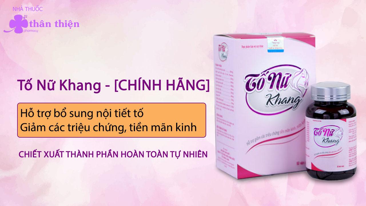 Tố Nữ Khang chính hãng, bán trực tiếp tại Nhà Thuốc Thân Thiện online và offline