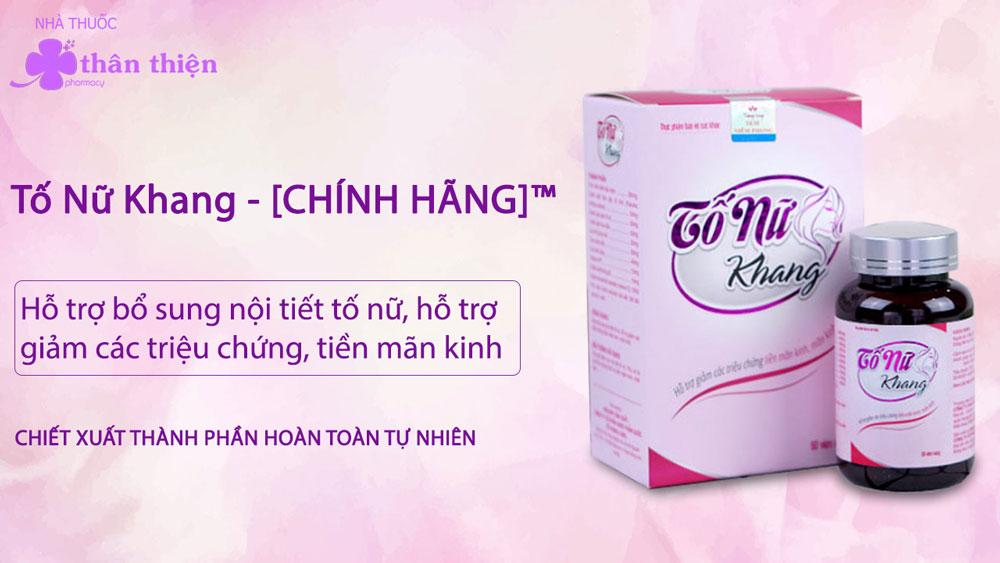 Tố Nữ Khang có bán chính hãng tại Nhà Thuốc Thân Thiện