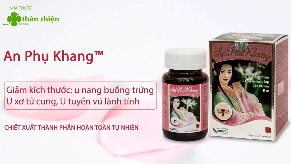 An Phụ Khang An Châu có bán chính hãng tại Nhà Thuốc Thân Thiện