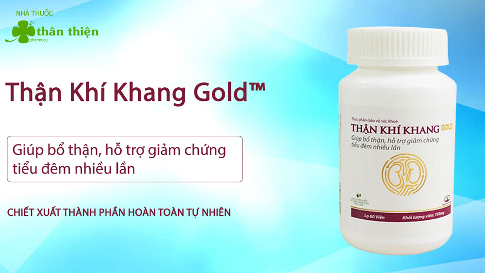 Thận Khí Khang Gold có bán trực tiếp tại Nhà Thuốc trên toàn quốc