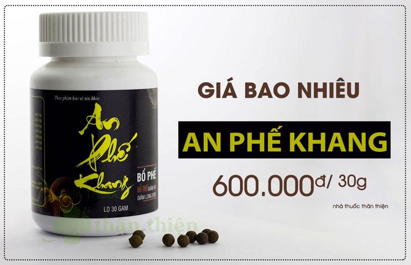 Tpbvsk An Phế Khang, hỗ trợ bổ phế, trừ ho, long đờm hiện có giá bán là 600 nghìn, tuỳ theo đơn vị bán mà giá có thể rẻ hơn