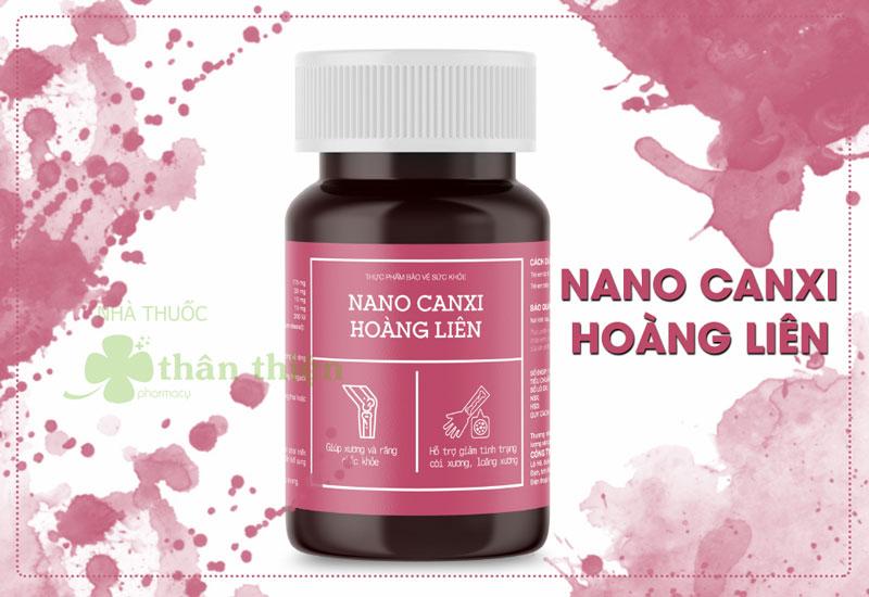 Nano Canxi Hoàng Liên, hỗ trợ làm giảm tình trạng còi xương ở trẻ, loãng xương ở người già