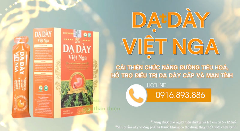 Dạ Dày Việt Nga, hỗ trợ giúp giảm các triệu chứng tổn thương dạ dày, hành tá tràng